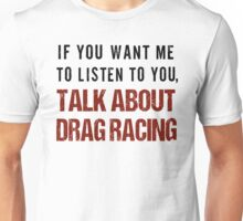 Funny Drag Racing T Shirt Unisex T-Shirt