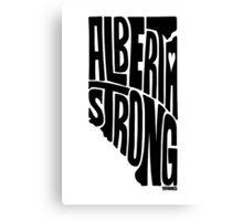 Alberta Strong (Black) Canvas Print