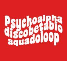 Psychoalphadiscobetabioaquadoloop Kids Tee