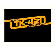 TK-421 Art Print