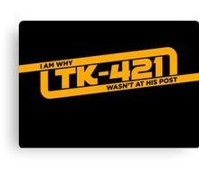 TK-421 Canvas Print