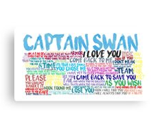 Captain Swan Quote Spam  Canvas Print