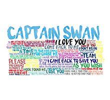 Captain Swan Quote Spam  Photographic Print