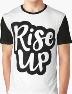 Rise Up (Hamilton the Musical) Graphic T-Shirt