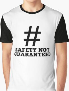 Safety Not Guaranteed Graphic T-Shirt