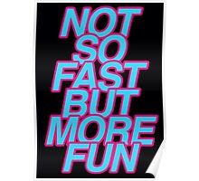 not so fast Poster