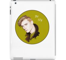 Be sly  iPad Case/Skin
