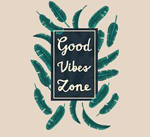 Good Vibes Zone Unisex T-Shirt