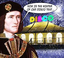 NOW IS THE WINTER OF OUR DISCO TENT by DilettantO