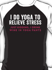 I Do Yoga T-Shirt