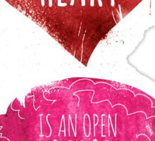 Open Heart, Open Mind Sticker