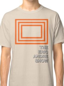 Duh Eric Andre Show Classic T-Shirt
