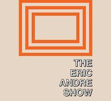 Duh Eric Andre Show Unisex T-Shirt