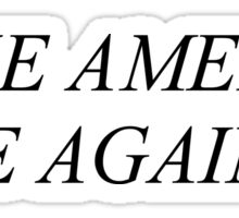 Make America Vape Again Sticker