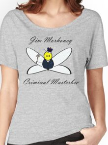 Jim Morhoney, Criminal Masterbee Women's Relaxed Fit T-Shirt