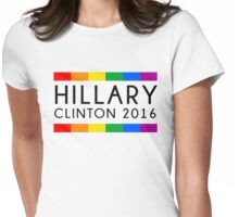 Hillary Clinton 2016 Rainbow Flag Womens Fitted T-Shirt