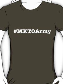 #MKTOArmy T-Shirt (White Letters) T-Shirt