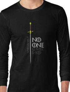 No One  Long Sleeve T-Shirt