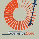 SouthSide Soul by modernistdesign