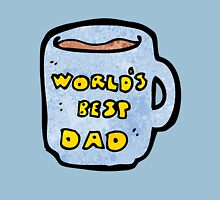 World's Best Dad  Unisex T-Shirt