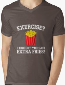 Exercise? I Thought You Said Extra Fries - Funny Unique T-Shirt Best Gift For Men And Women Mens V-Neck T-Shirt