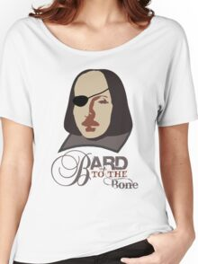 Bard to the Bone Women's Relaxed Fit T-Shirt
