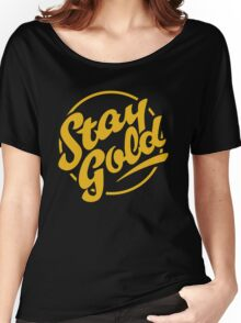 stay gold Women's Relaxed Fit T-Shirt