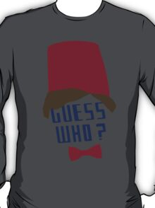 Guess who ? T-Shirt