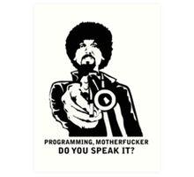 Programming, Motherfucker - Based of Pulp Fiction Art Print