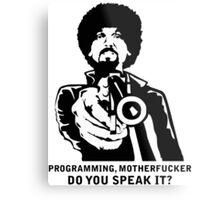 Programming, Motherfucker - Based of Pulp Fiction Metal Print