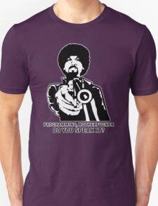 Programming, Motherfucker - Based of Pulp Fiction Unisex T-Shirt