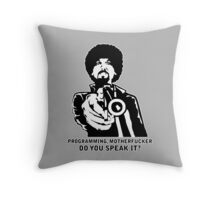 Programming, Motherfucker - Based of Pulp Fiction Throw Pillow