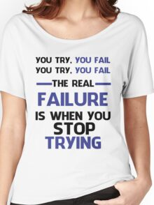 NEVER STOP TRYING - BLACK&BLUE Women's Relaxed Fit T-Shirt