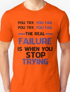 NEVER STOP TRYING - BLACK&BLUE T-Shirt