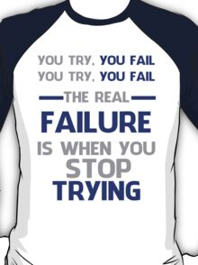 NEVER STOP TRYING - GREY&BLUE T-Shirt