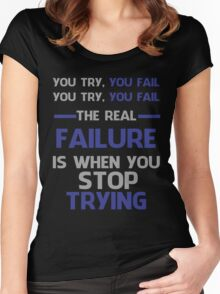 NEVER STOP TRYING - GREY&BLUE Women's Fitted Scoop T-Shirt