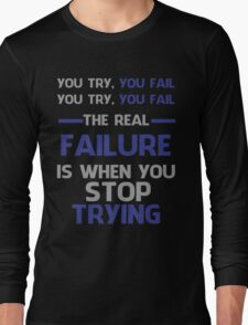 NEVER STOP TRYING - GREY&BLUE Long Sleeve T-Shirt