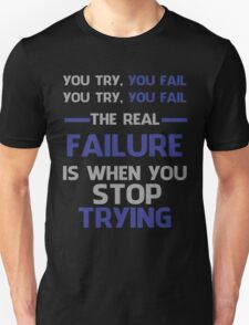 NEVER STOP TRYING - GREY&BLUE Unisex T-Shirt