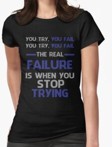 NEVER STOP TRYING - GREY&BLUE Womens Fitted T-Shirt