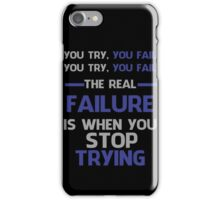 NEVER STOP TRYING - GREY&BLUE iPhone Case/Skin