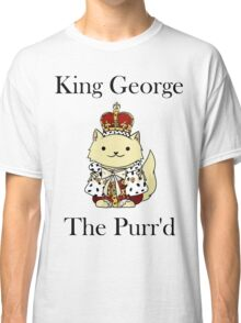 King George the Purr'd Classic T-Shirt