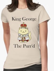 King George the Purr'd Womens Fitted T-Shirt