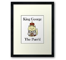 King George the Purr'd Framed Print