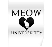 meow universkitty Poster