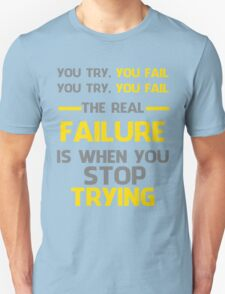 NEVER STOP TRYING - GREY&YELLOW Unisex T-Shirt