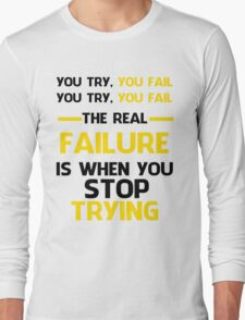 NEVER STOP TRYING - BLACK&YELLOW Long Sleeve T-Shirt