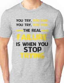 NEVER STOP TRYING - BLACK&YELLOW Unisex T-Shirt