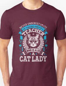 Never Underestimate A Teacher - Funny Cute T-Shirt for Women Unisex T-Shirt