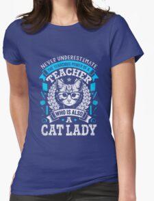 Never Underestimate A Teacher - Funny Cute T-Shirt for Women Womens Fitted T-Shirt