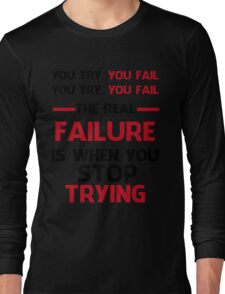 NEVER STOP TRYING - BLACK&RED Long Sleeve T-Shirt